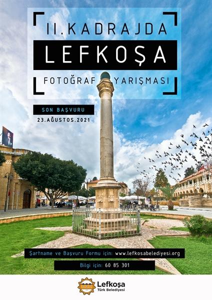"""""""Kadrajda Lefkoşa"""" fotoğraf yarışması"""